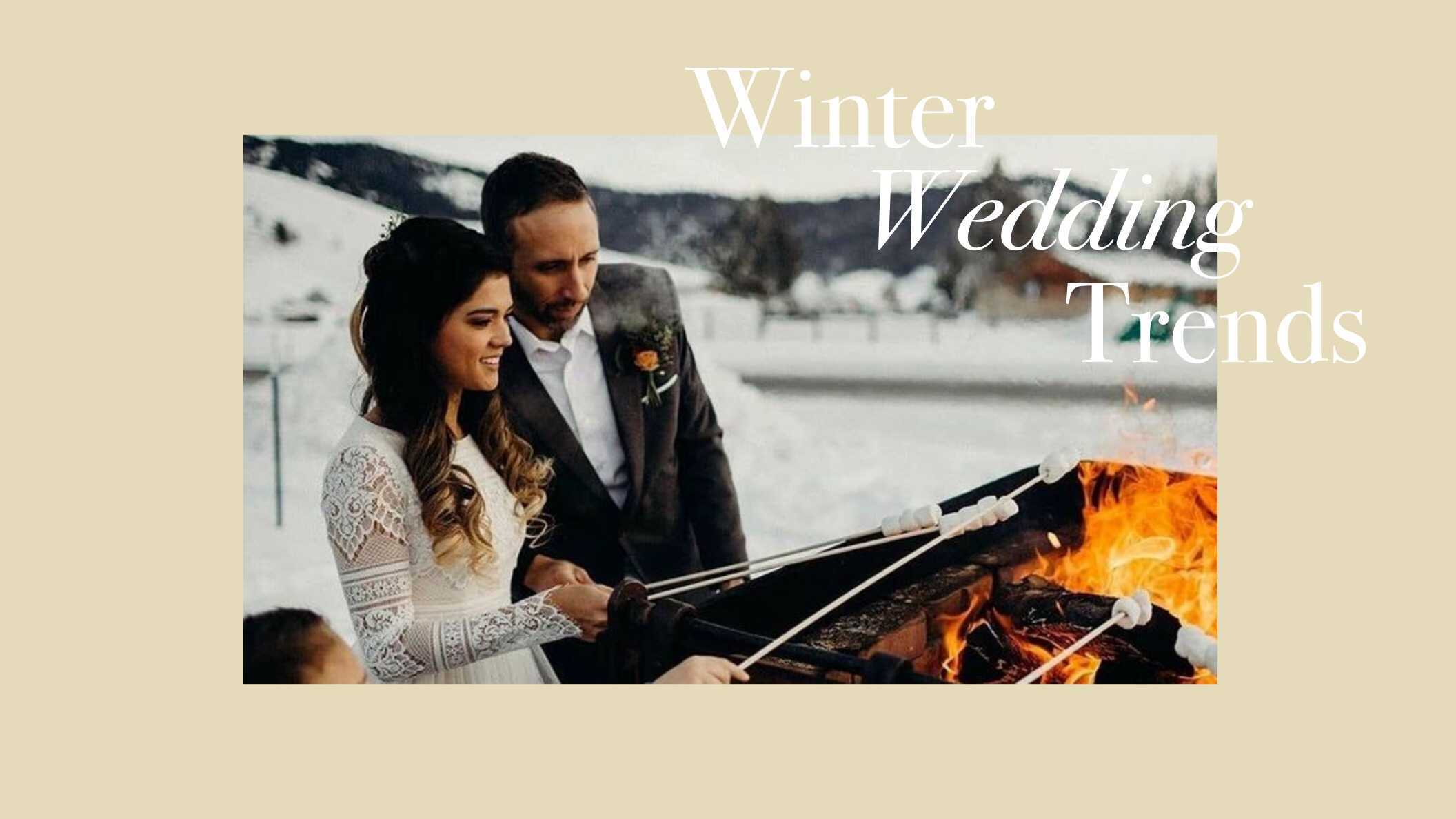 13 Must-Know Winter Wedding Trends
